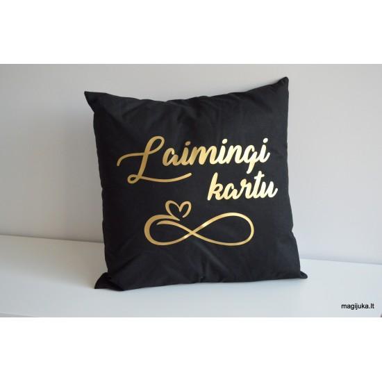 "Dekoratyvinė pagalvėlė ""Laimingi kartu"""