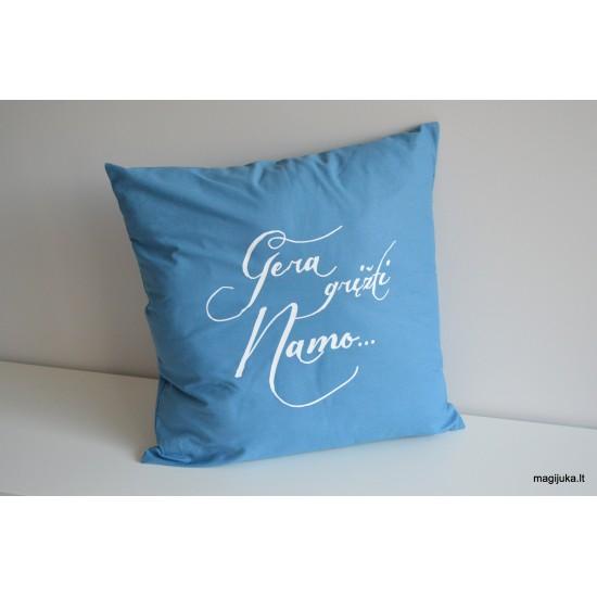 """Dekoratyvinė pagalvėlė """"Gera grįžti namo"""""""