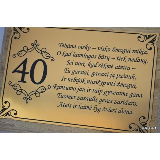 """40-tojo gimtadienio sveikinimas """"Auksinis 40"""""""